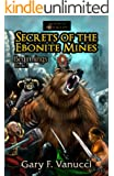 Secrets of the Ebonite Mines: Book 3 (Realm of Ashenclaw)