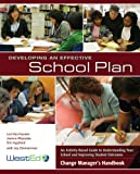 img - for Developing an Effective School Plan: An Activity-Based Guide to Understanding Your School and Improving Student Outcomes book / textbook / text book
