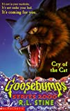 Cry of the Cat (Goosebumps Series 2000) R. L. Stine