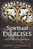 Spiritual Exercises Based on Paul's Epistle to the Romans (0802826733) by Fitzmyer, Joseph A.