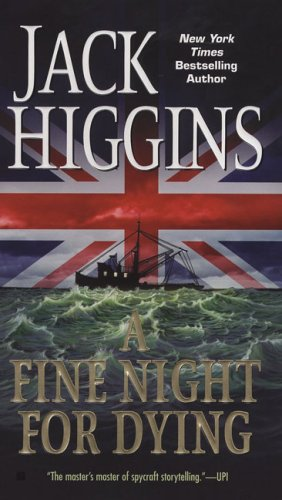 A Fine Night For Dying (Paul Chavasse), Jack Higgins