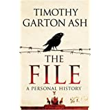 The Fileby Timothy Garton Ash
