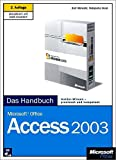 Microsoft Office Access 2003 - Das Handbuch: Insider-Wissen - praxisnah und kompetent, m. CD-ROM - Ralf Albrecht, Natascha Nicol