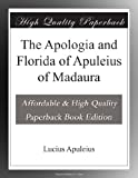 img - for The Apologia and Florida of Apuleius of Madaura book / textbook / text book