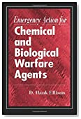 Emergency Action for Chemical and Biological Warfare Agents 1st edition by Ellison, D. Hank (1999) Paperback