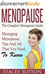 Menopause: The Complete Menopause Gui...