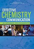 img - for Effective Chemistry Communication in Informal Environments book / textbook / text book