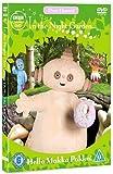 In the Night Garden - Hello Makka Pakka [DVD]