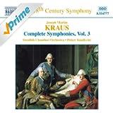 Kraus: Symphonies, Vol. 3