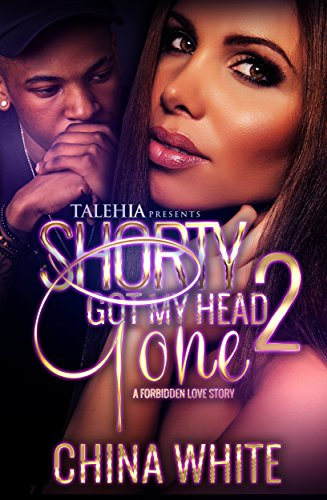 Shorty Got My Head Gone 2: An Forbidden Love Story (My Llc compare prices)