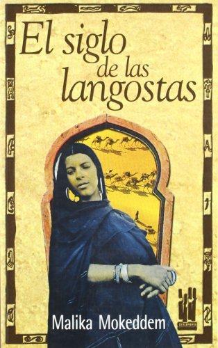 El Siglo De Las Langostas