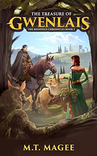 The Treasure of Gwenlais: The Rienfield Chronicles  by M.T. Magee ebook deal