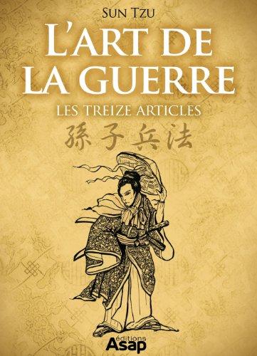 Sun Tzu - L'Art de la guerre - Les treize articles