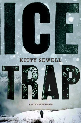 Image for Ice Trap: A Novel of Psychological Suspense