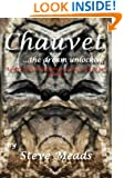 Chauvet, the dream unlocked: A pictorial tour through the stunning cave art of Chauvet like you've never seen before! Discover how an image on the ... one in the cave that is 30,000 years old!