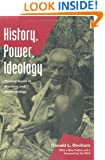 History, Power, Ideology: Central Issues in Marxism and Anthropology