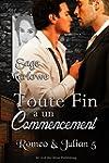 Toute Fin a un Commencement (Romeo &...