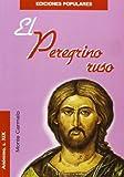El Peregrino ruso (Ediciones Poupulares)