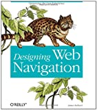 Cover of Designing Web Navigation by James Kalbach 0596528108
