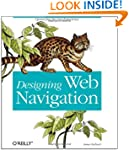 Designing Web Navigation: Optimizing...
