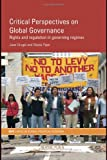 img - for Critical Perspectives on Global Governance: Rights and Regulation in Governing Regimes (RIPE Series in Global Political Economy) book / textbook / text book