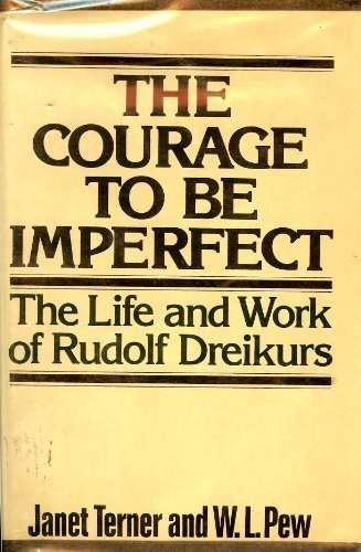 Title: The courage to be imperfect The life and work of R