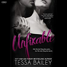 Unfixable (       UNABRIDGED) by Tessa Bailey Narrated by Carly Robins