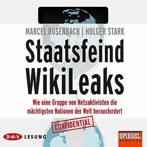 Staatsfeind Wikileaks Hörbuch