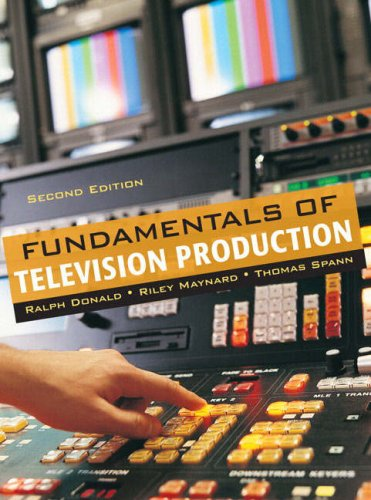 Fundamentals of Television Production (2nd Edition)