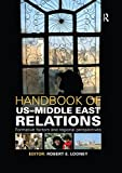 img - for Handbook of US-Middle East Relations: Formative Factors and Regional Perspectives book / textbook / text book