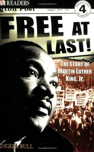 DK Readers: Free At Last, The Story of Martin Luther King, Jr. (Level 4: Proficient Readers)