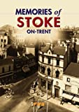 img - for Memories of Stoke-on-Trent by Peggy Burns (1998-12-06) book / textbook / text book