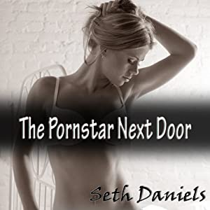 The Porn Star Next Door Audiobook