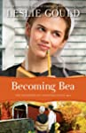 Becoming Bea (The Courtships of Lanca...