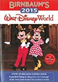 Birnbaums 2015 Walt Disney World: The Official Guide (Birnbaum Guides)