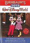 Birnbaum's 2015 Walt Disney World: Th...