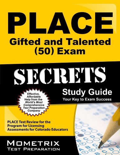 PLACE Gifted and Talented (50) Exam Secrets Study Guide: PLACE Test Review for the Program for Licensing Assessments for