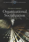 Organizational Socialization: Joining and Leaving Organizations