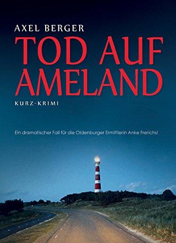 tod-auf-ameland-ein-ameland-kurzkrimi-german-edition