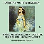 Peperl Mutzenbacher: Tochter der Josefine Mutzenbacher |  N.N.