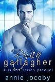Ryan Gallagher: Illusions Series Prequel