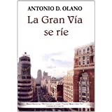 La Gran Vía Se Rie (Primer Premio Del Viii Literario