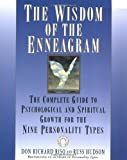 img - for The Wisdom of the Enneagram: The Complete Guide to Psychological and Spiritual Growth for the Nine Personality Types 11th (eleventh) Printing Edition by Riso, Don Richard, Hudson, Russ published by Bantam (1999) book / textbook / text book