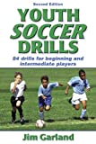 img - for Youth Soccer Drills: 84 Drills for Beginning and Intermediate Players book / textbook / text book