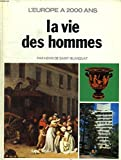 img - for La vie des hommes book / textbook / text book