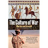 The Culture of War ~ Martin L. Van Creveld
