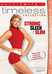Kathy Smith Timeless Collection: Strong, Sleek & Slim