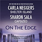 On the Edge: Shelter Island & Capsized | [Carla Neggers, Sharon Sala]