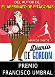 Diario de Gordon (Premio Francisco Umbral) (Spanish Edition)