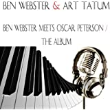 Ben Webster Meets Oscar Peterson: The Album